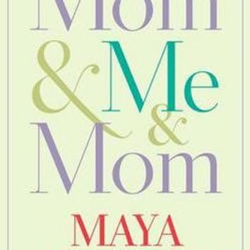 Mom & Me & Mom by Maya Angelou (Hardcover): Booksamillion.com: Books