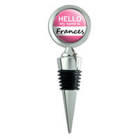 Frances Hello My Name Is Wine Bottle Stopper