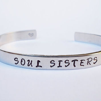 Soul Sisters Bracelet Cuff - Personalized Bracelet - Sister Bracelet Cuff - Handstamped Cuff - Aluminum Cuff - Adjustable - Sister Gift