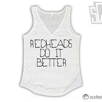 Red Heads Do it Better Flowy Vneck Tank Top x Singlet 062
