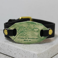 Breathe in, Breathe out. Move on. Watchband bracelet