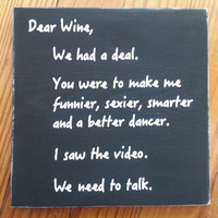 """Handmade, Wooden, Wine Sign, """"Dear Wine We Need to Talk, Wine Lover, Wine Decor, Home Decor, Wine Sign, Wine Lovers Gift, Wine Saying"""