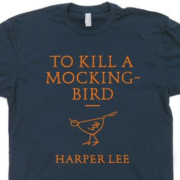 To Kill A Mockingbird T Shirt Literature T Shirt Vintage Book T Shirts