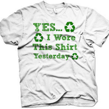 Youth Yes I Wore This Shirt Yesterday t shirt by CrazyDogTshirts