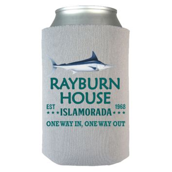 Rayburn House Islamorada Florida One Way In One Way Out Can Koozie Wrap