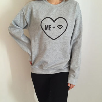 Me plus + wifi sweatshirt gray crewneck for womens girls jumper funny saying fashion cool gift