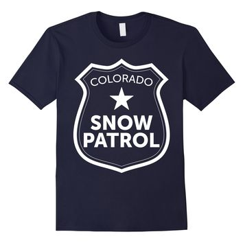 Colorado Snow Patrol T-Shirt Funny Ski Snowboarding Mountain