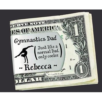 Gymnastics Dad Personalized Money Clip | Gift for Dad