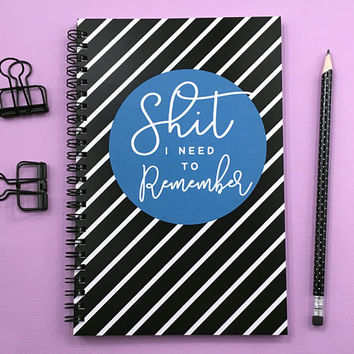 Writing journal, spiral notebook, sketchbook, bullet journal, black white stripe, blank lined or grid paper - Sh*t I need to remember