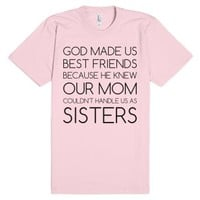 God Made us Best Friends-Unisex Light Pink T-Shirt