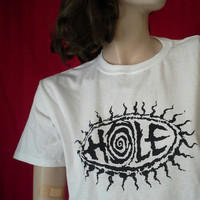 HOLE T-Shirt New Unworn Courtney Love Kurt Cobain Live through this Pretty on the inside Grunge Punk Rock Feminist 90s alt california