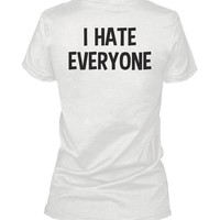 I Hate Everyone Back Print Women's Shirt Graphic T-shirt Short Sleeve Tee
