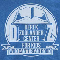 Derek Zoolander Center Tshirt - For Men and Women