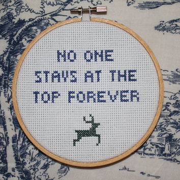 "Title Fight cross stitch ornament - ""No One Stays At The Top Forever"""