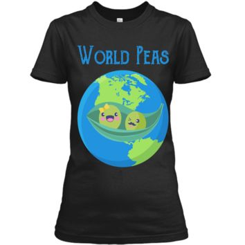 World Peas - Funny World Peace Pun T Shirt Earth Day Tee Ladies Custom