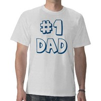 #1 Dad T-shirt from Zazzle.com