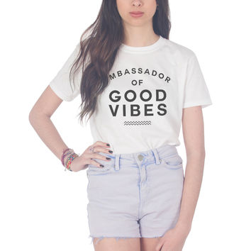 Ambassador Of Good Vibes T-shirt