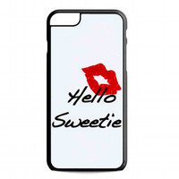 kiss hello sweetie For iphone 6 plus case