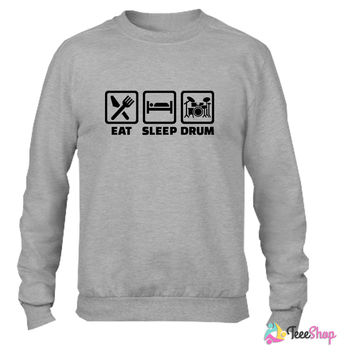 Eat Sleep drum 9_ Crewneck sweatshirtt
