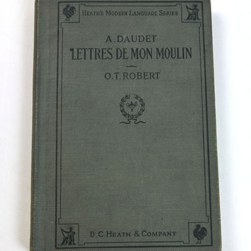 Heath Modern Language Series Lettres de mon Moulin (Letters from my Windmill) Alphonse Daudet