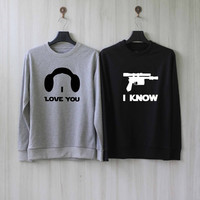 Han and Leia - I Love You I Know Sweatshirt Couples Shirts Sweater Shirt – Size XS S M L XL