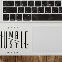 Stay Humble Hustle Hard Decal Sticker // car decal, laptop decal, car sticker, laptop sticker, mirror decal