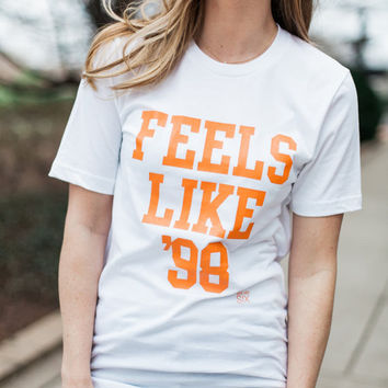 Feels Like 98 White Short Sleeve T Tennessee Vols