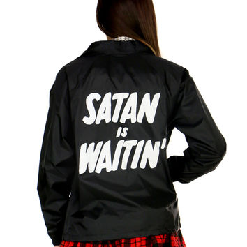 SATAN IS WAITIN COACHES JACKET