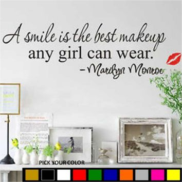 A Smile is the Best Makeup Any Girl Can Wear Wall Vinyl Decal Marlyn Monroe Quote