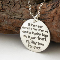 FRIENDSHIP necklace or key ring ... If there ever comes a day ... sterling silver ... inspirational quote ... Winnie Pooh