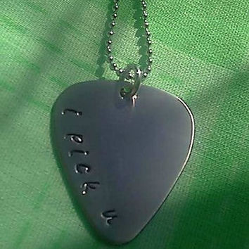 "Personalized Hand Stamped Guitar Pick Necklace with "" i pick u """