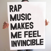 Rap Music Makes Me Feel Invincible Poster