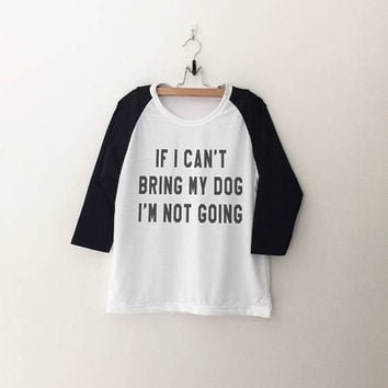 Dog Funny T Shirts Graphic Baseball Tee Shirt Instagram Tumblr Quote Slogan Tee Shirt Teens Womens Clothing Print T-Shirts