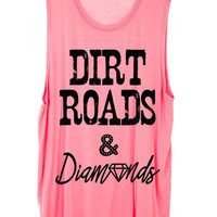 Dirt Roads and Diamonds Tank Top