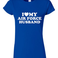 I Love My AIR FORCE HUSBAND Great Troop Support Tee Shirt Junior Fit I Love My Army Husband Awesome Xmas Gift Get it here Cool