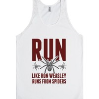 Run Like Ron Weasley Runs from Spiders.-Unisex White Tank