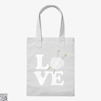 Love Knitting And Crochet, Sewing Tote Bag