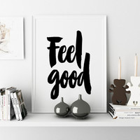 "PRINTABLE ART ""Feel good"" scandinavian wall decor typography print wall art feel good print minimalist poster inspirational home decoration"