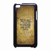 not all those who wander are lost tolkien for iPod Touch 4th case *RA*