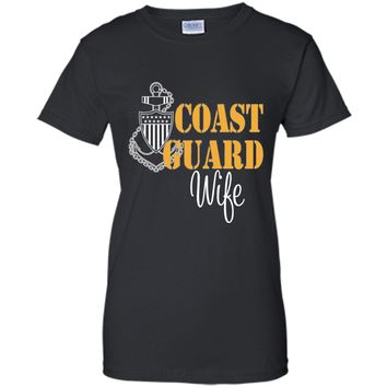 Coast Guard Wife shirts - Best Gifts for Coast Guard cool shirt