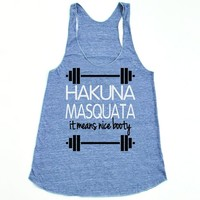She Squats Clothing Hakuna Masquata Triblend Workout Tank