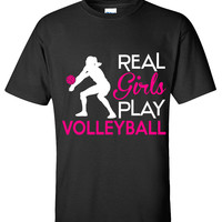 Real girls play volleyball shirt