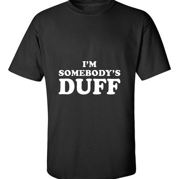 I'm Somebody's Duff Funny Matching Couples T-Shirt