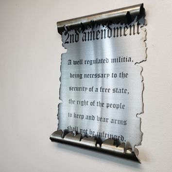 2nd Amendment Scroll / Laser Etched Metal Art