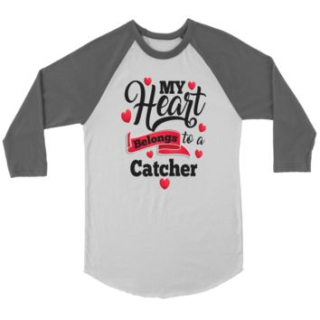 Baseball T- Shirt - My Heart Belongs To A Catcher