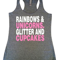 Rainbows and unicorns glitter and cupcakes *Solid grey tank