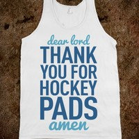 Dear Lord Thank You For Hockey Pads (Tank)