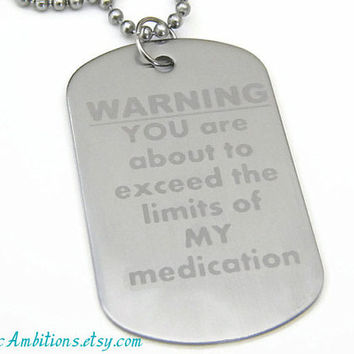 "Mens Dog Tag 24"" Stainless Steel Ball Chain Necklace PTSD Medicated Funny Humorous"
