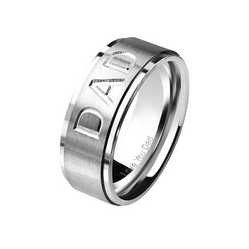 Love You Dad - Deep Etched Center With Engraved Inside Brushed Stainless Steel Stepped Edge Ring