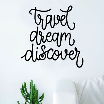 Travel Dream Discover Quote Wall Decal Sticker Decor Vinyl Art Bedroom Teen Inspirational Boy Girl Wanderlust Adventure